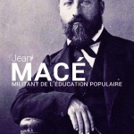 Jean Macé, militant de l'éducation populaire