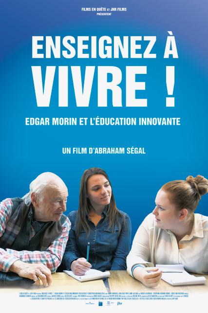Enseignez à vivre! – Edgar Morin et l'éducation innovante